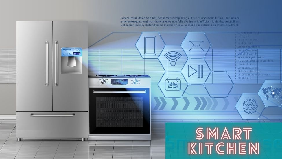 HOW TO TURN YOUR KITCHEN INTO A SMART KITCHEN-FINELOOK KITCHEN